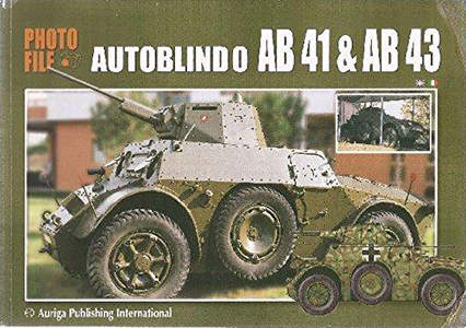 Photo File - Autoblindo AB-41 and AB-43 - Auriga Publishing International - Alessandro Bruschi